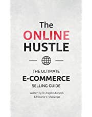 The Online Hustle: The Ultimate E-Commerce Selling Guide