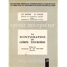 La scintigraphie du corps thyroïde