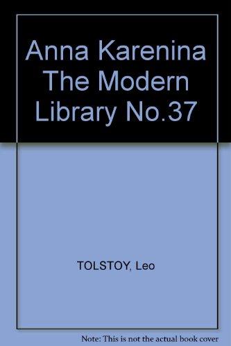 Anna Karenina The Modern Library No.37