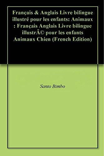Amazon Com Francais Anglais Livre Bilingue Illustre Pour