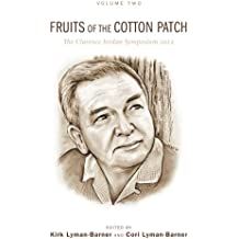 Fruits of the Cotton Patch: The Clarence Jordan Symposium 2012, Volume 2