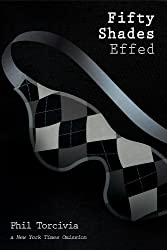 Fifty Shades Effed (Fifty Shades of Silver Book 3)
