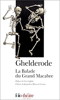 La Balade du grand macabre par Michel de Ghelderode