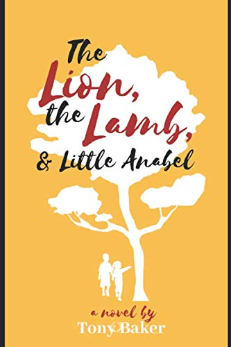 - The Lion, The Lamb, & Little Anabel