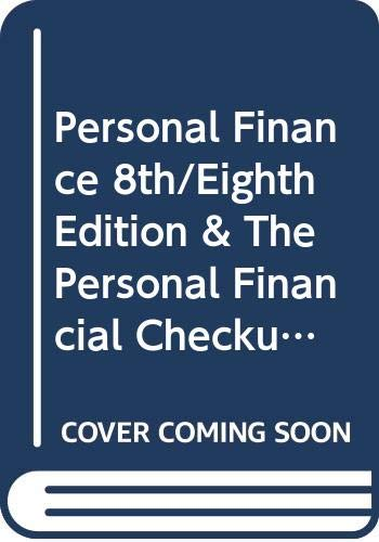 Personal Finance 8th/Eighth Edition & The Personal Financial Checkup (Custom Edition)