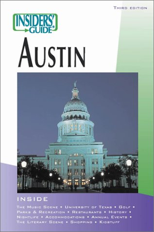 Insiders' Guide to Austin, 3rd (Insiders' Guide Series)
