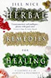 Herbal Remedies for Healing, Jill Nice, 0749918403