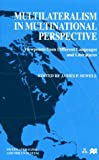 Multilateralism in Multinational Perspective, , 0312229151