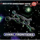 Sci-Fi Channel - Sci-Fi's Greatest Hits, Vol. 1: Final Frontiers