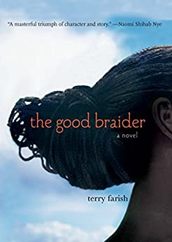 The Good Braider by [Farish, Terry]