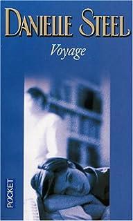 Voyage, Steel, Danielle