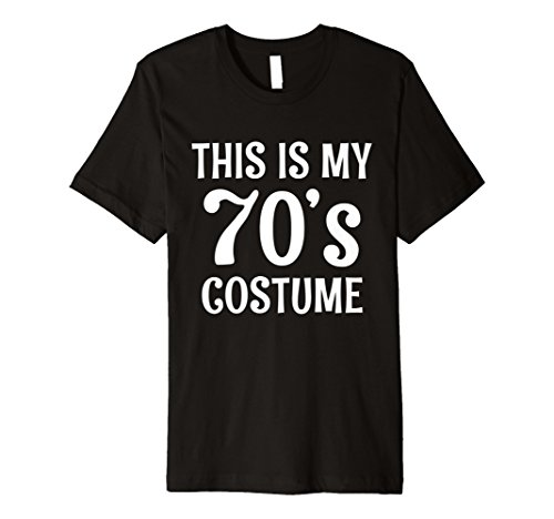 70s Costume TShirt for 1970s Halloween Party Shirt Idea ()