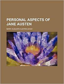 Personal aspects of Jane Austen