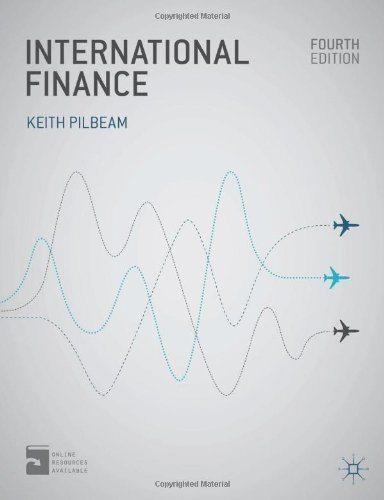International Finance by Pilbeam, Keith Published by Palgrave Macmillan (2013)