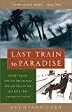 Last Train to Paradise, Les Standiford and Henry Morrison Flagler, 1400049474