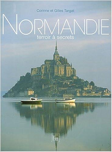 Amazon Fr Normandie Terroir A Secrets Corinne Targat
