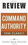 Command Authority, Expert Book Reviews, 1494817551