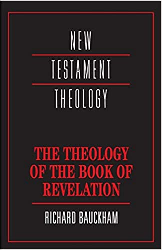 The Theology of the Book of Revelation (New Testament