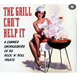 The Grill Can't Help It