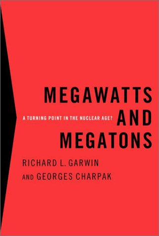 Arm Reactor Media - Megawatts and Megatons: A Turning Point in the Nuclear Age?