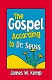 The Gospel According to Dr. Seuss