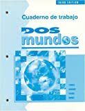 Dos Mundos : A Communicative Approach (Cuaderno de Trabajo), Terrell, Tracy D. and Andrade, Magdalena, 0070638675
