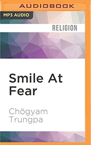 Book cover from Smile At Fear by Chögyam Trungpa