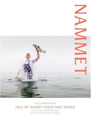 Nammet: A Celebration of Isle of Wight Food and Drink