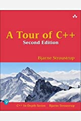 A Tour of C++ (2nd Edition) (C++ In-Depth Series) Paperback