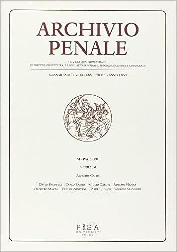 Book Archivio penale. Rivista quadrimestrale di diritto e legislazione penale speciale, europea e comparata (2014) vol. 1