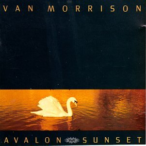 Image result for van morrison avalon sunset