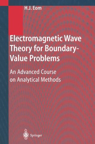 Download Electromagnetic Wave Theory for Boundary-Value Problems: An Advanced Course on Analytical Methods ebook