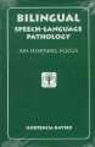 bilingual-speech-language-pathology-an-hispanic-focus-culture-rehabilitation-and-education