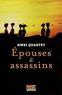 Epouses et assassins par Quartey