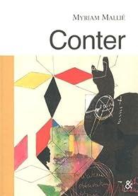 Conter par Myriam Mallié