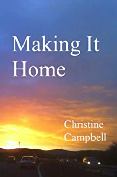 Making It Home by [Campbell, Christine]