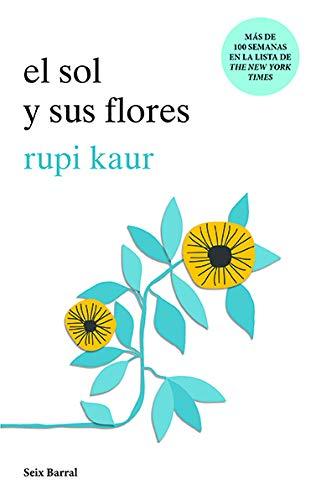 El sol y sus flores (Spanish Edition)