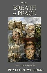 The Breath of Peace (The Hawk & the Dove Series Book 7)