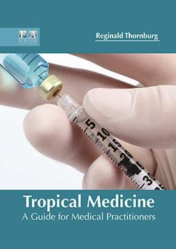 Tropical Medicine: A Guide for Medical Practitioners