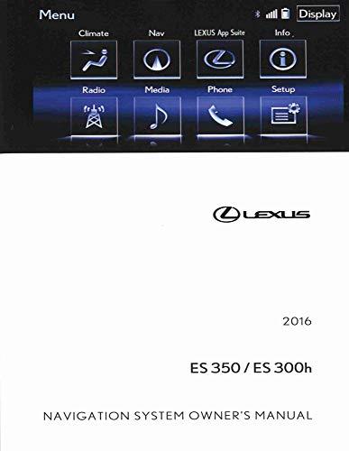 bishko automotive literature 2016 Lexus ES 350, ES 300h Navigation System Owners Manual ()