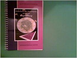 Geheimnisse der Gastronomie in und um Regensburg [Gebundene Ausgabe] by Kutte...