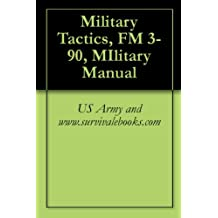 Military Tactics, FM 3-90, MIlitary Manual