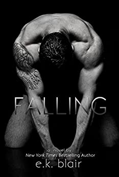 Falling (The Fading Series): An epic stand-alone romance by [Blair, E.K.]