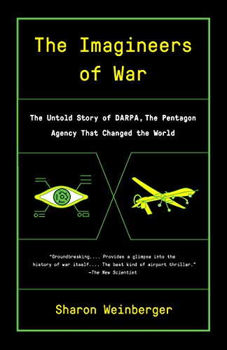 Amazon the imagineers of war the untold story of darpa the the imagineers of war the untold story of darpa the pentagon agency that changed fandeluxe Gallery