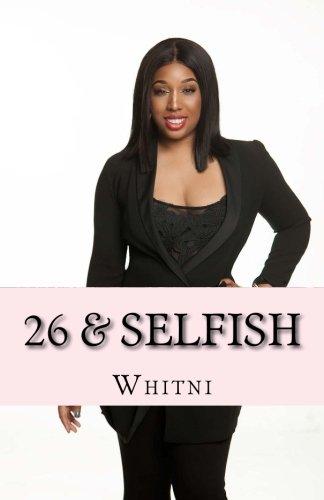26 & Selfish
