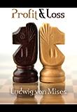 Profit and Loss (LvMI) (English Edition)