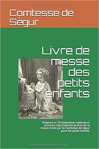 Amazon Fr Livre De Messe Des Petits Enfants Religions Et