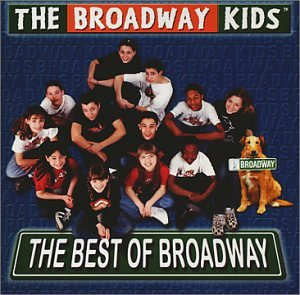 The Best of Broadway (Best Broadway For Kids)