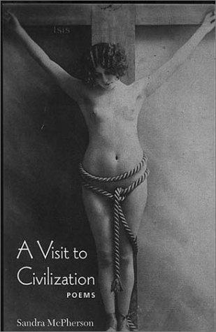 Download A Visit to Civilization (Wesleyan Poetry Series) PDF