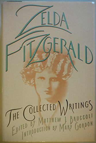 The Collected Writings Zelda Fitzgerald